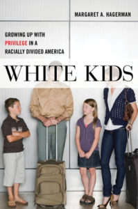 White Kids Growing Up with Privilege in a Radically Divided America